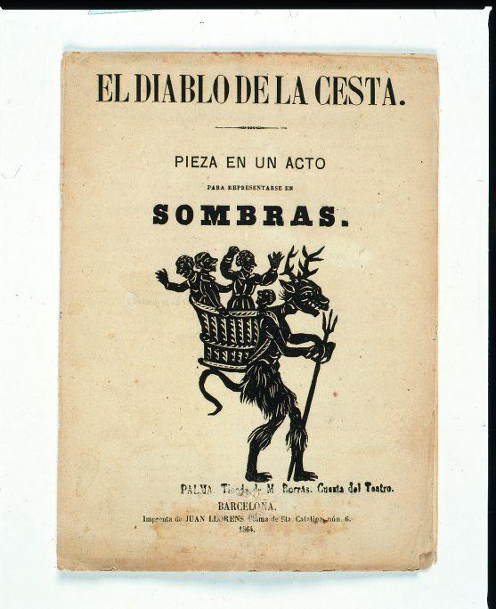 Libreto para teatro de sombras occidental 'El diablo de la cesta' (Barcelona, 1864)