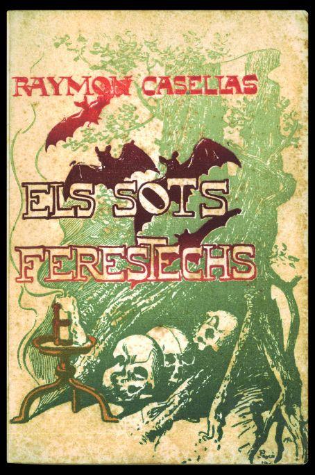 Coberta per a Els sots feréstechs, de Raimon Casellas. Barcelona, Tobella & Costa, 1901